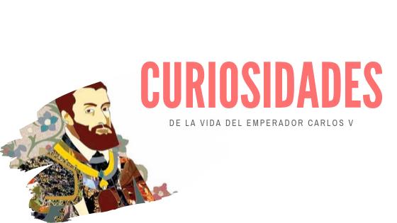 CURIOSIDADES DE CARLOS V: CÓMO NACIÓ EN UNRETRETE